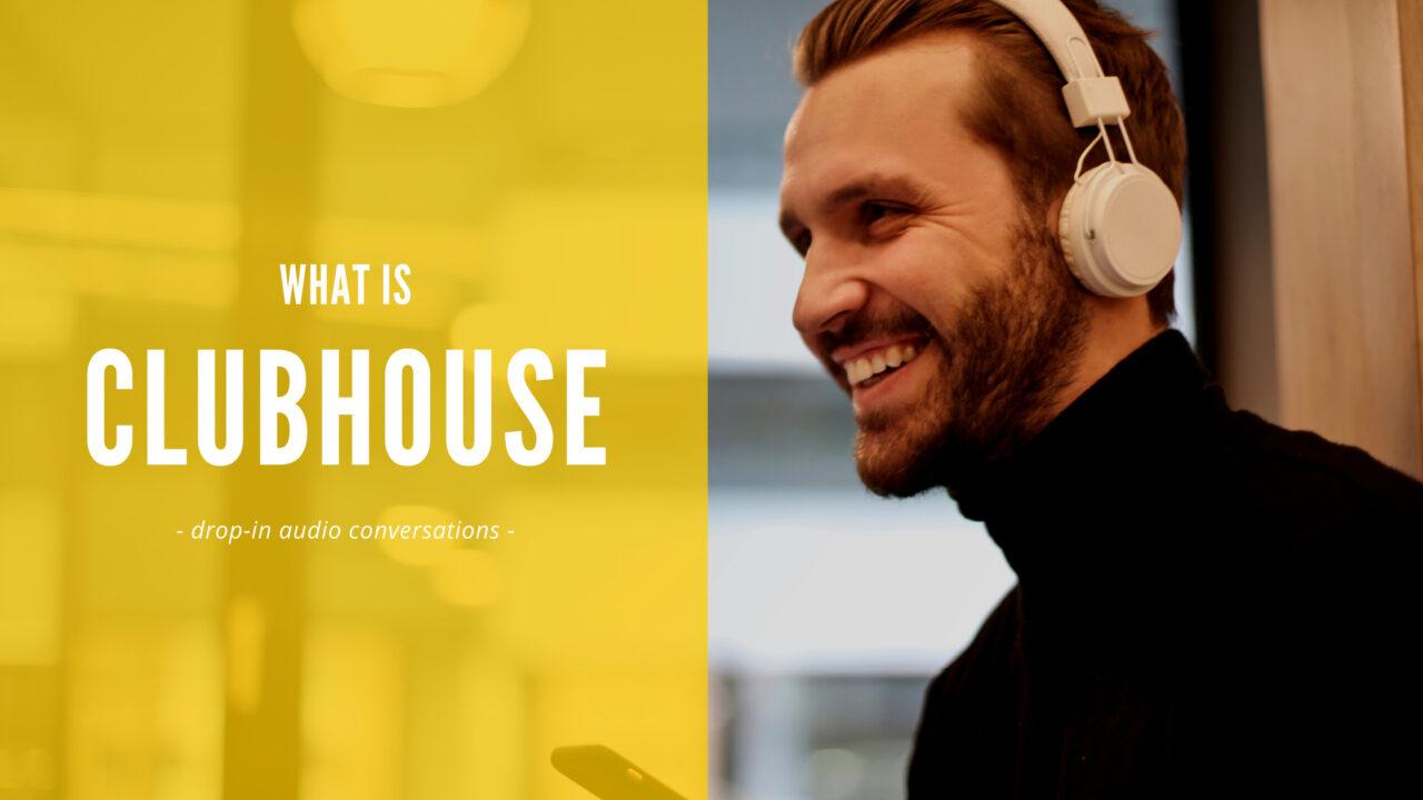Clubhouse(クラブハウス)とは?特徴や評価など、話題の音声SNSを徹底解説!